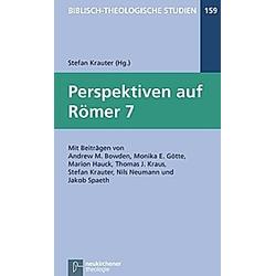 Perspektiven auf Römer 7 - Buch