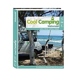 Cool Camping Wohnmobil. Susanne Flachmann  - Buch