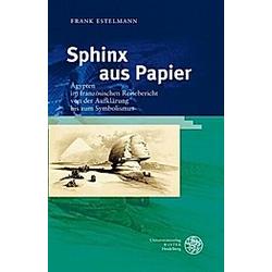 Sphinx aus Papier. Frank Estelmann  - Buch