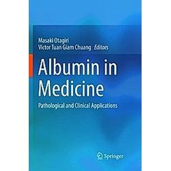 Albumin in Medicine - Buch
