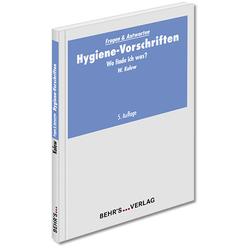 Hygiene-Vorschriften als Buch von Wolfgang Kulow/ Dr. Wolfgang Kulow