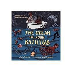 The Ocean in Your Bathtub. Seth Fishman  - Buch