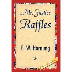 Mr. Justice Raffles als Buch von W. Hornung E. W. Hornung