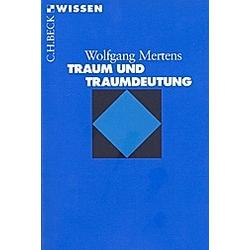 Traum und Traumdeutung. Wolfgang Mertens  - Buch