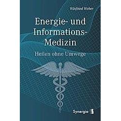 Energie- und Informations-Medizin