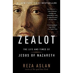 Zealot. Reza Aslan  - Buch