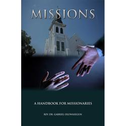 Missions-a Hand Book for Missionaries: eBook von Rev. Gabriel Oluwasegun