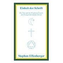 Einheit der Schrift. Stephan Effenberger  - Buch