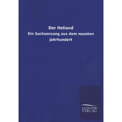 Der Heliand als Buch von Salzwasser-Verlag GmbH