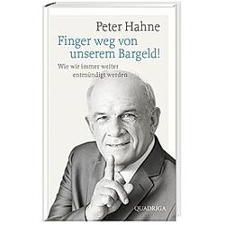 Finger weg von unserem Bargeld!. Peter Hahne  - Buch