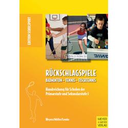 Rückschlagspiele - Buch von Weyers, Müller & Lemke