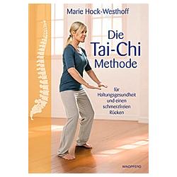 Die Tai-Chi-Methode. Marie Hock-Westhoff  - Buch