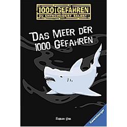 Das Meer der 1000 Gefahren / 1000 Gefahren Bd.1. Fabian Lenk  - Buch