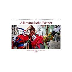 Alemannische Fasnet - Lust auf NaTour (Wandkalender 2021 DIN A3 quer)