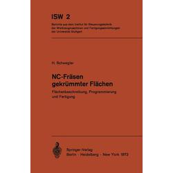 NC-Fräsen gekrümmter Flächen als Buch von Horst Schwegler