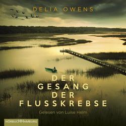Der Gesang der Flusskrebse als Hörbuch CD von Delia Owens