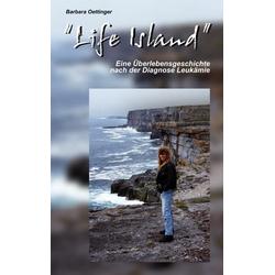 Life Island als Buch von Barbara Oettinger