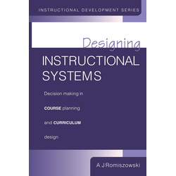 Designing Instructional Systems: eBook von A. J. Romiszowski