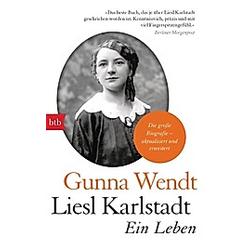 Liesl Karlstadt. Gunna Wendt  - Buch