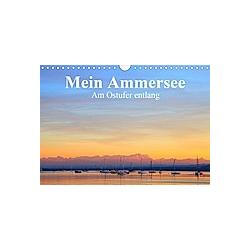 Mein Ammersee - am Ostufer entlang (Wandkalender 2021 DIN A4 quer)