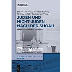 Juden und Nichtjuden nach der Shoah - Buch