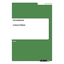 Luthers Fabeln. Lea Freudenstein  - Buch