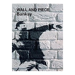 Banksy  Wall and Piece. Robin Banksy  - Buch