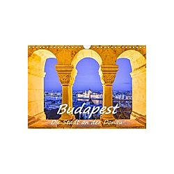 Budapest - Die Stadt an der Donau (Wandkalender 2021 DIN A4 quer)