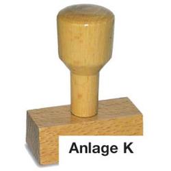 Textstempel Holz Anlage K