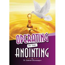 OPERATING IN THE ANOINTING: eBook von Gabriel Oluwasegun