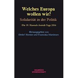 Welches Europa wollen wir? - Buch