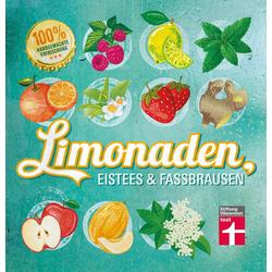 Limonaden Eistees & Fassbrausen als Buch von Kirsten Schiekiera