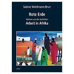 Rote Erde. Sabine Waldmann-Brun  - Buch