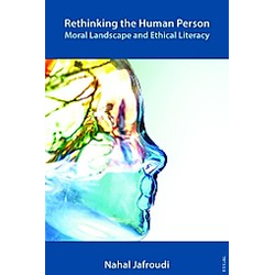 Rethinking the Human Person. Nahal Jafroudi  - Buch