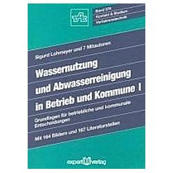 Wassernutzung und Abwasserreinigung in Betrieb und Kommune 1 - Buch