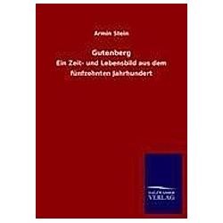 Gutenberg. Armin Stein  - Buch
