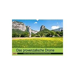 Provenzalisches Drome (Wandkalender 2021 DIN A3 quer)