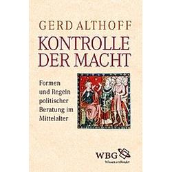 Kontrolle der Macht. Gerd Althoff  - Buch