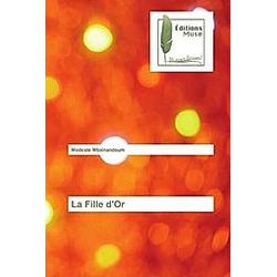 La Fille d'Or. Modeste Mbainandoum  - Buch