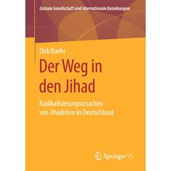 Der Weg in den Jihad: Buch von Dirk Baehr