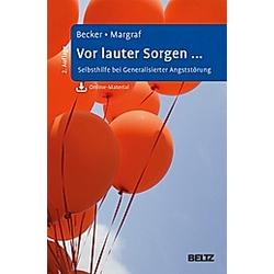 Vor lauter Sorgen .... Eni Becker  Jürgen Margraf  - Buch