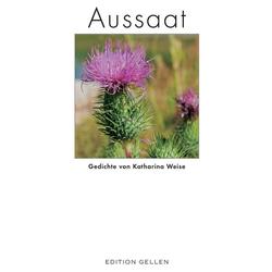 Aussaat als Buch von Katharina Weise