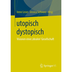 utopisch dystopisch als Buch von