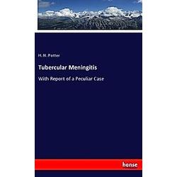 Tubercular Meningitis. H. N. Potter  - Buch