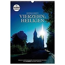 Vierzehnheiligen (Wandkalender 2021 DIN A3 hoch)