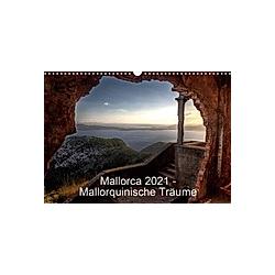 Mallorca 2021 - Mallorquinische Träume (Wandkalender 2021 DIN A3 quer) - Kalender
