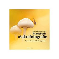 Praxisbuch Makrofotografie - Buch
