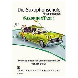 Die Saxophonschule für Alt-Saxophon SaxophonTaxi  m. Audio-CD. Jan Utbult  - Buch