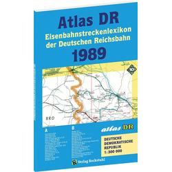 ATLAS DR 1989 - Eisenbahnstreckenlexikon der Deutschen Reichsbahn: Buch von