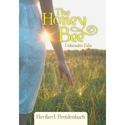 The Honey Bee als Buch von Heribert Breidenbach